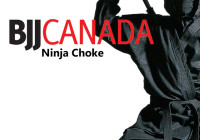 BJJ Canada- Move of the Week- Ninja Choke